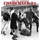 Rebellion Records Condemned 84 – Face The Aggression LP