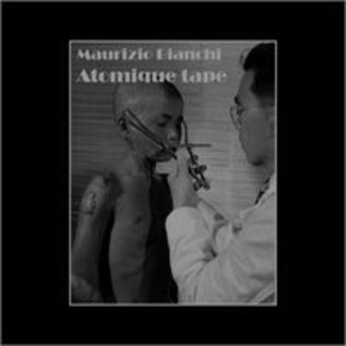 Urashima Maurizio Bianchi - Atomique Tape LP