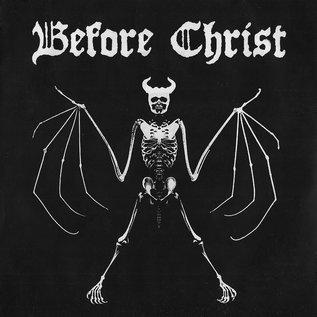 """Before Christ/Skull Split 7"""""""