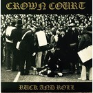 """Rebellion Records Crown Court – Ruck And Roll 7"""""""