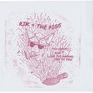 Total Punk Rik And The Pigs ‎– Pig Sweat b/w Feed The Animal 7""