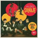 Munster Records V/A - Algo Salvaje: Untamed 60's Beat and Garage Nuggets from Spain Vol. 1 2xLP