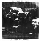 Hologram Label Hostage Pageant – Barren Terminals LP