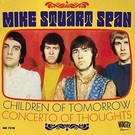 Munster Records Mike Stuart Span - Children Of Tomorrow 7""
