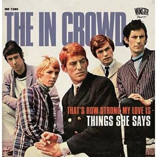 Munster Records In Crowd, The - That's How Strong My Love Is 7""