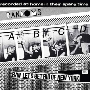 Munster Records Randoms - ABCD/Let's Get Rid Of NY 7""