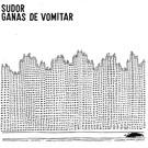 Solo Para Punks Sudor – Ganas De Vomitar LP