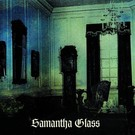 Holodeck Records Samantha Glass - Preparation for a Spot In the World CS