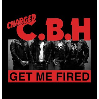 4490 Records Charged CBH - Get Me Fired 7""