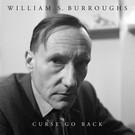 Burroughs, William S. - Curse Go Back LP
