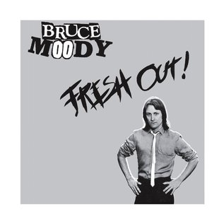 """Meanbean Records Bruce Moody - Fresh Out! 7"""""""