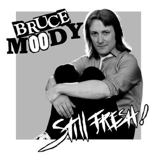 "Meanbean Records Bruce Moody - Still Fresh! 7"""