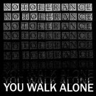 Painkiller No Tolerance - You Walk Alone LP