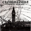 Rebellion Records Crown Court - Capital Offence LP (EU)