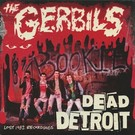 Lysergic Sound Distributors Gerbils, The - Dead Detroit LP