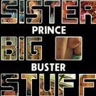Prince Buster - Sister Big Stuff LP