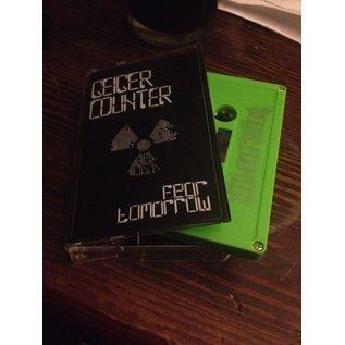 Desolate Records Geiger Counter - Fear Tomorrow CS