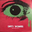 Desolate Records Dirty Wombs - Wrecked Youth EP