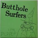 Alternative Tentacles Butthole Surfers - Live PCPPEP LP