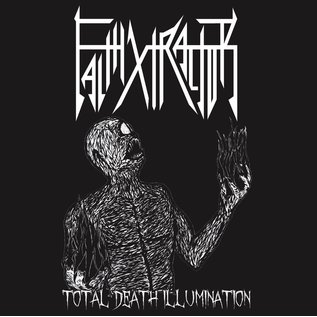 Austenitized Records Faithxtractor - Total Death Illumination 7""