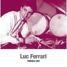 Sub Rosa Ferrari, Luc - Tinguely 1967 LP