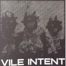 Vile Intent Vile Intent – Machine Into Flesh LP