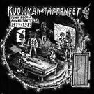Svart Records V/A - Kuoleman Tappaneet LP