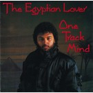 Egyptian Lover - One Track Mind LP