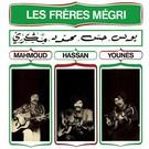 Les Freres Megri - Mahmoud, Hassan Et Younes LP