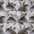 Sonic Groove Fulber, Rhys - Realism 12""