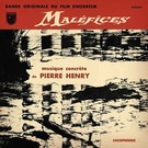 Cacophonic Henry, Pierre - Malefices LP