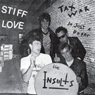 Last Laugh Insults, The - Stiff Love 7""