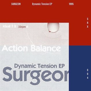 "SRX Surgeon - Dynamic Tension (2014 Remaster) EP 12"""