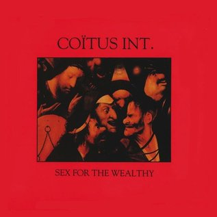 Desire Records Coïtus Int - Sex For The Wealthy LP