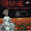 King Of Spades Records Chrome - Feel It Like A Scientist 2xLP
