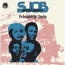 SJOB Movement - Friendship Train LP