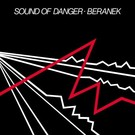 Dark Entries Beranek - Sound Of Danger LP