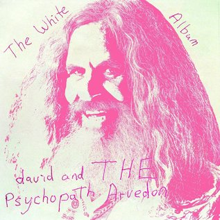 Mighty Mouth Music Arvedon, David And The Psychopaths - The White Album 2xLP