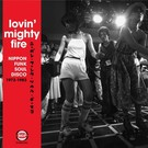Various - Lovin Mighty Fire 2xLP