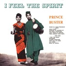 Prince Buster - I Feel The Spirit LP