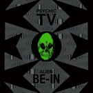 Dark Entries Psychic TV - Alien Be-In Remix 12""