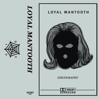 More Records Loyal Mantooth - Discography CS