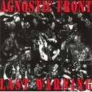 Strength Records Agnostic Front ‎– Last Warning LP