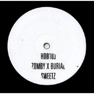 """Hyperdub Zomby X Burial - Sweetz 10"""""""