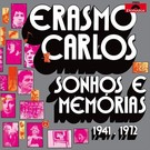 Light In The Attic Carlos, Erasmo - Sonhos E Memorias CD