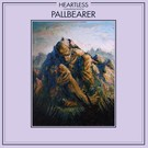Profound Lore Pallbearer - Heartless 2xLP