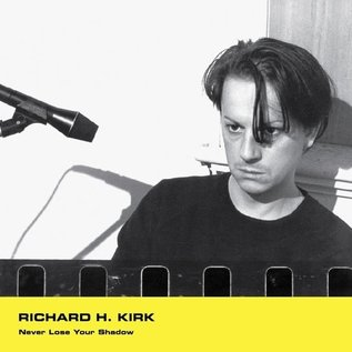 Minimal Wave Richard H. Kirk - Never Lose Your Shadow 12""
