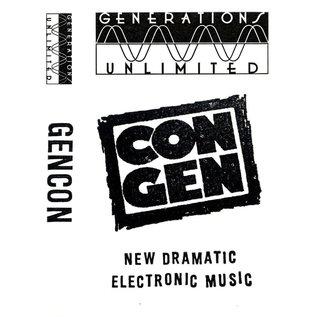 Generations Unlimited GENCON - New Dramatic Electronic Music CS