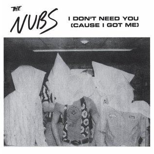 Last Laugh Nubs, The - I Don't Need You 7""