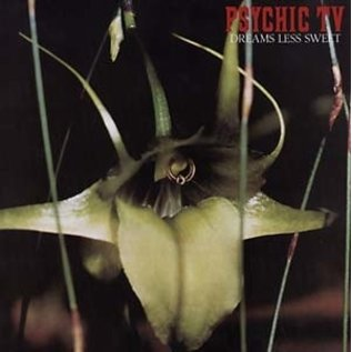 Angry Love Psychic TV - Dreams Less Sweet LP